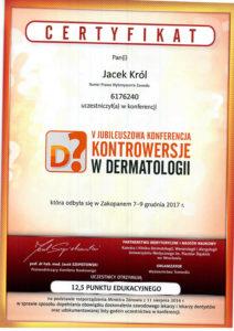 Certyfikat, Jacek Król, jubileuszowa konferencja, Kontrowersje w Dermatologii